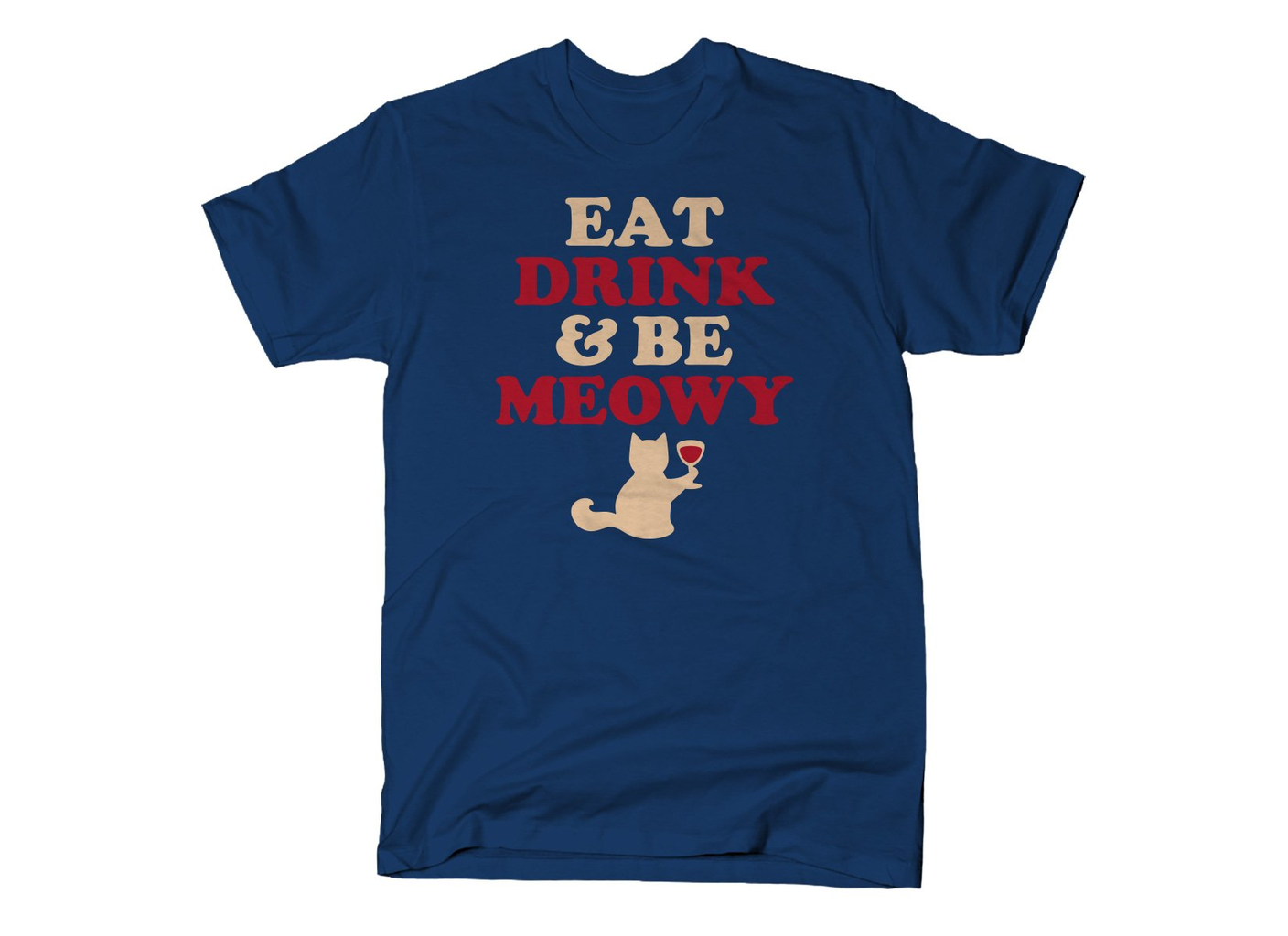SnorgTees: Eat Drink & Be Meowy