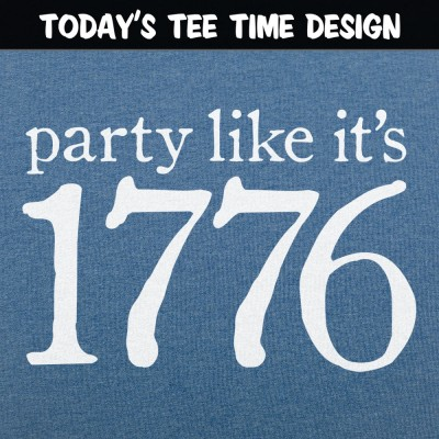 6 Dollar Shirts: Party Like It's 1776