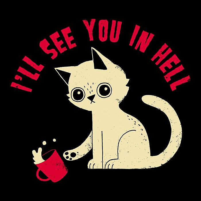 Once Upon a Tee: See You in Hell