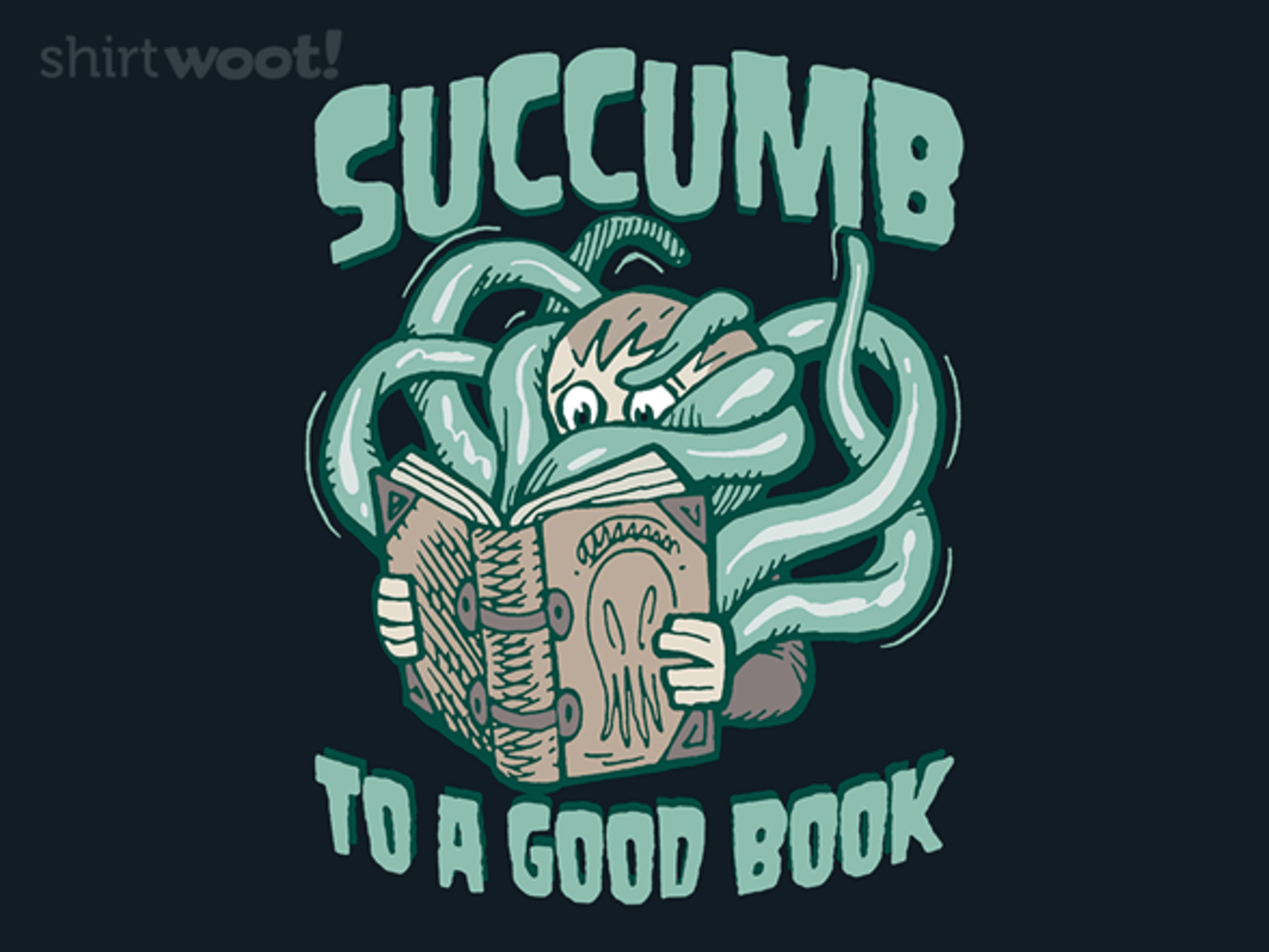 Woot!: Succumb to a Good Book
