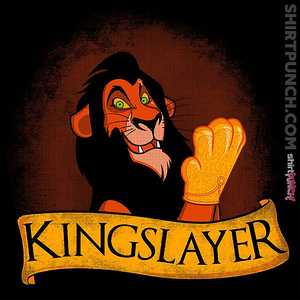 ShirtPunch: Kingslayer!