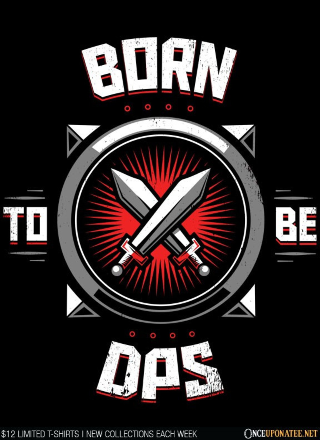 Once Upon a Tee: Born to Be DPS