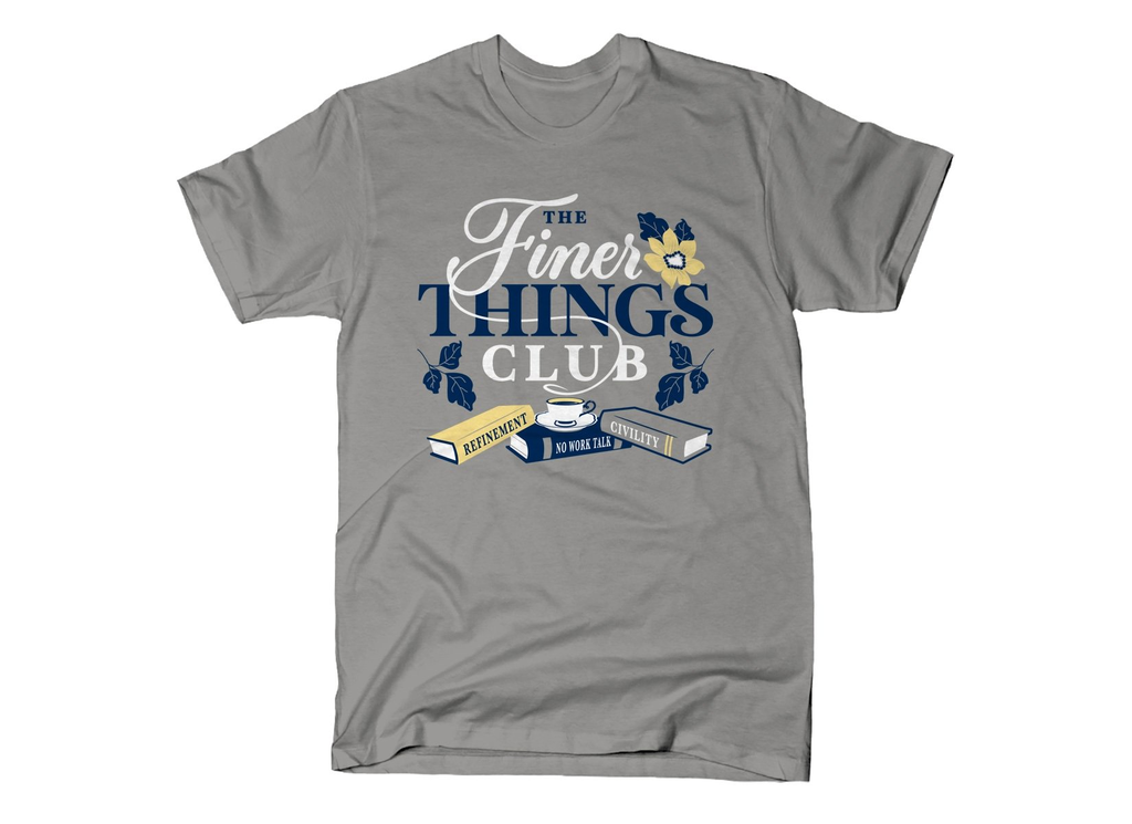 SnorgTees: The Finer Things Club