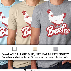Tee Gravy: Three Beefs