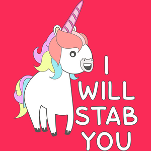 Design by Humans: Unicorn I Will Stab You