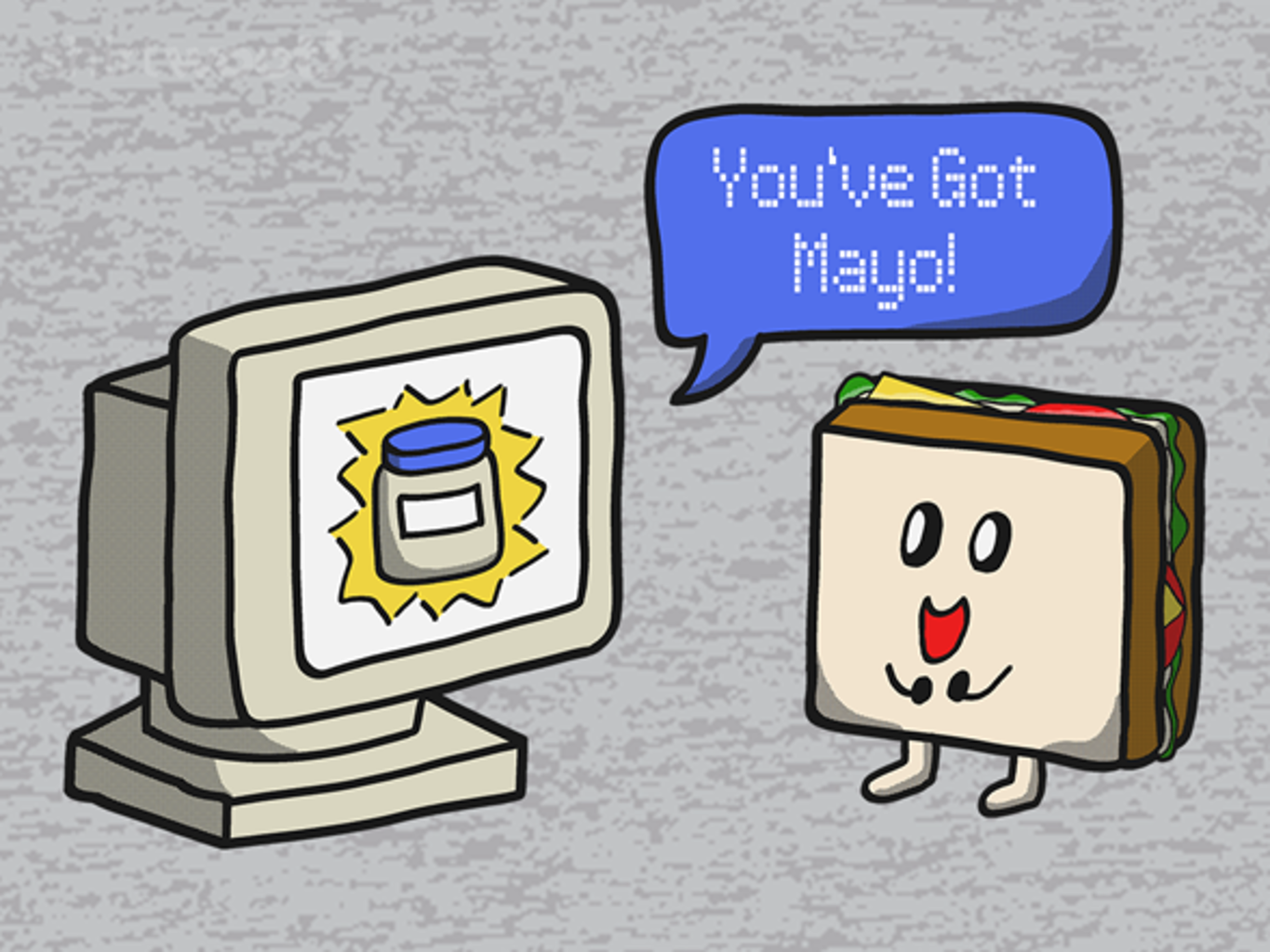 Woot!: You've Got Mayo