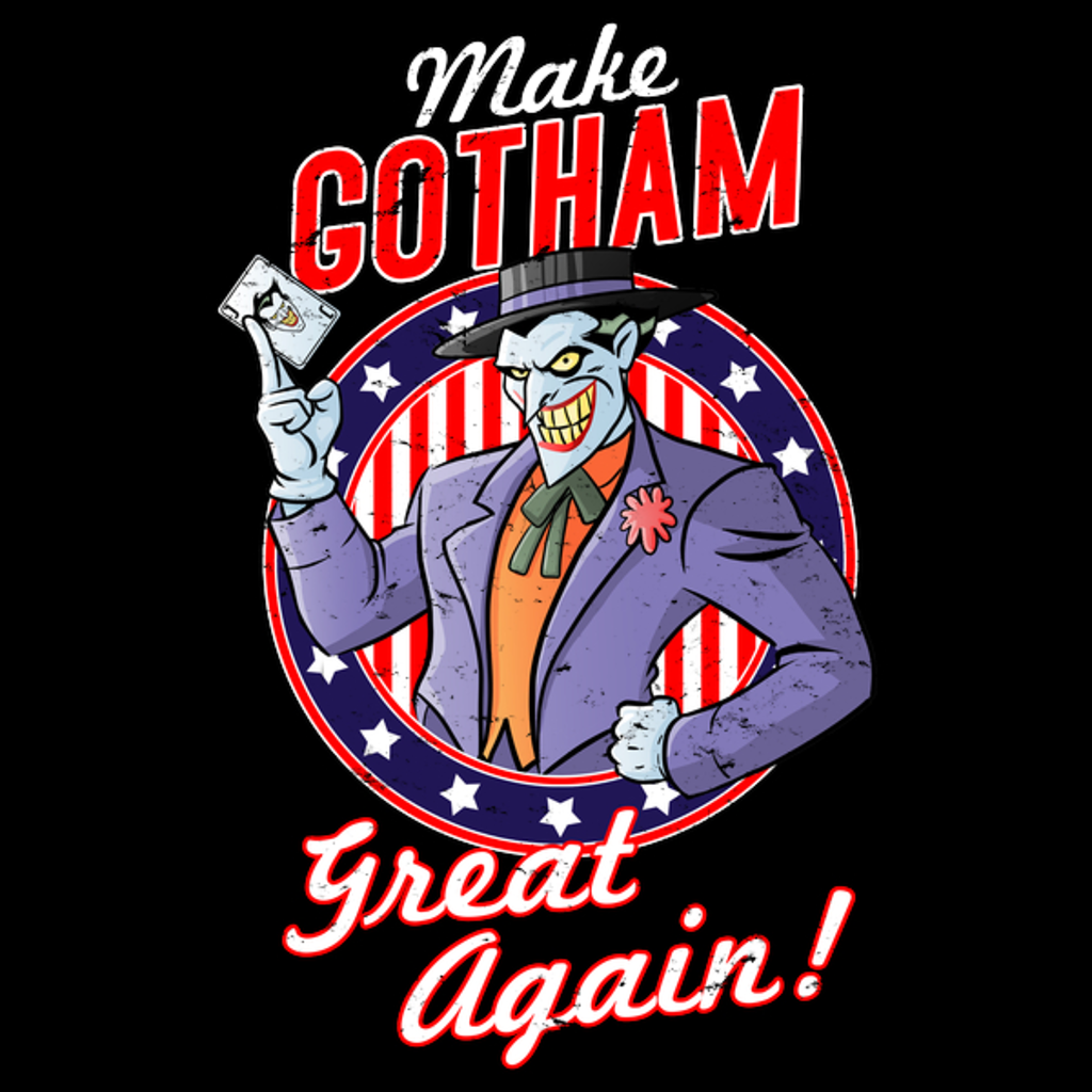 NeatoShop: MAKE GOTHAM GREAT AGAIN