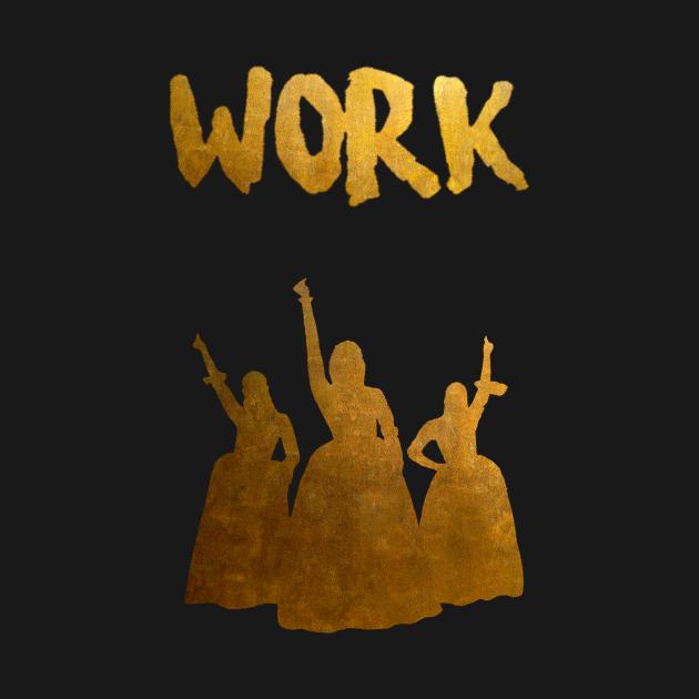 TeePublic: WORK
