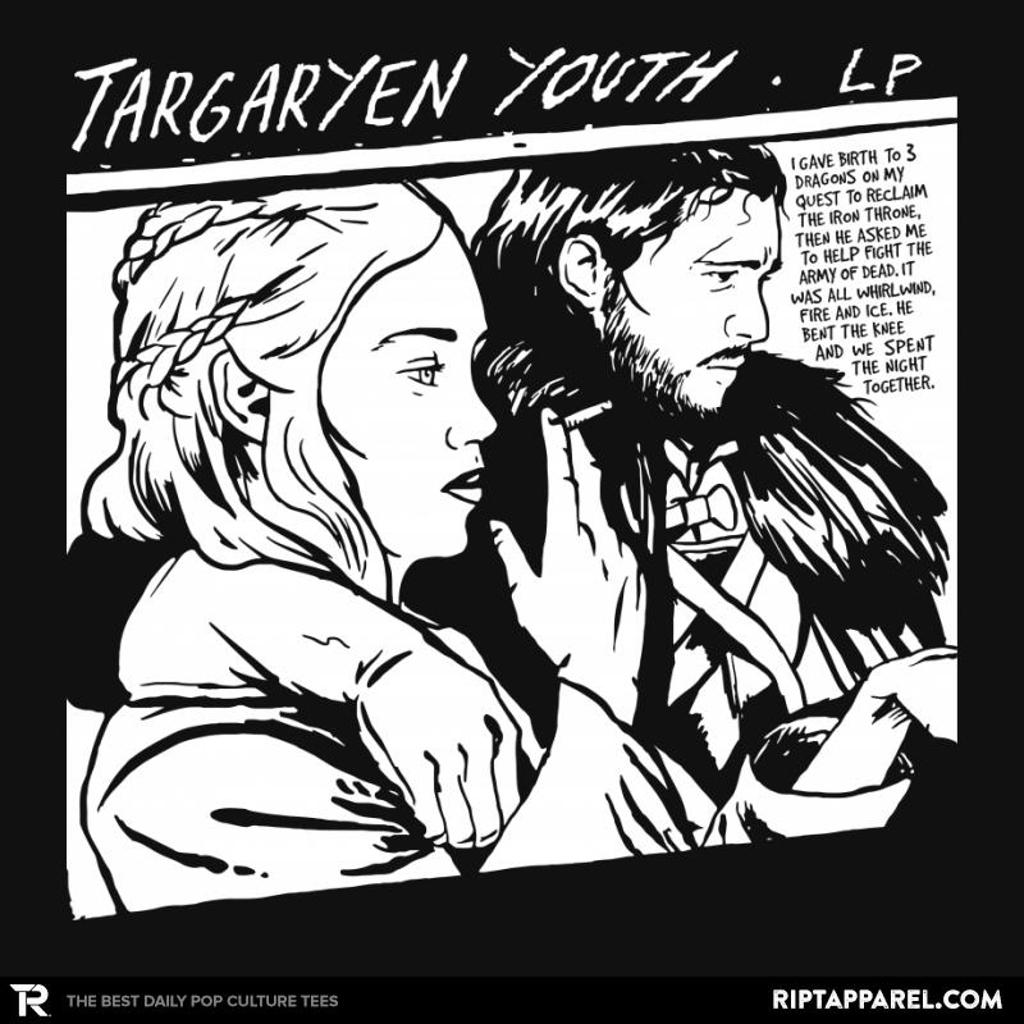 Ript: Targaryen Youth