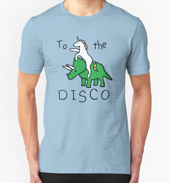 RedBubble: To The Disco (Unicorn Riding Triceratops)