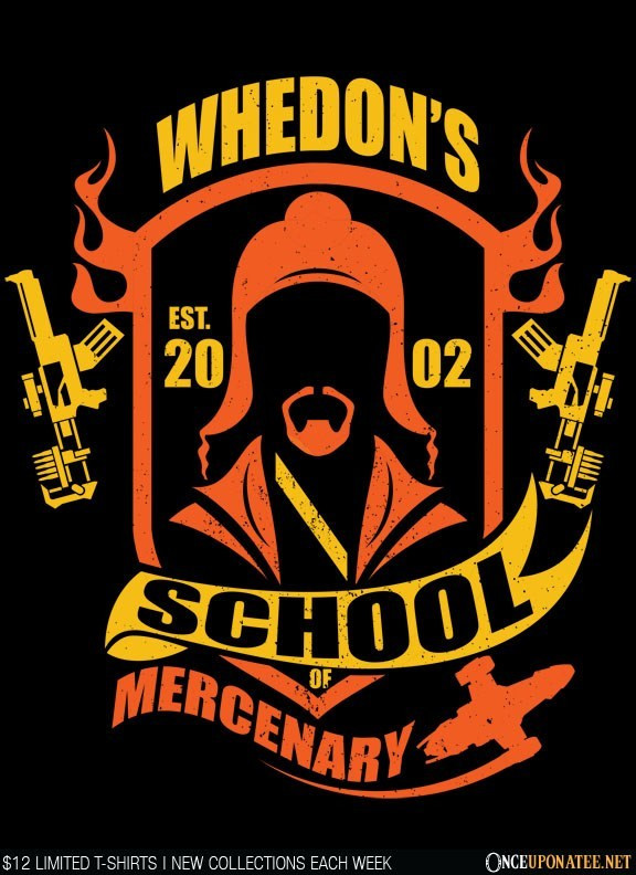 Once Upon a Tee: Whedon School of Mercenary