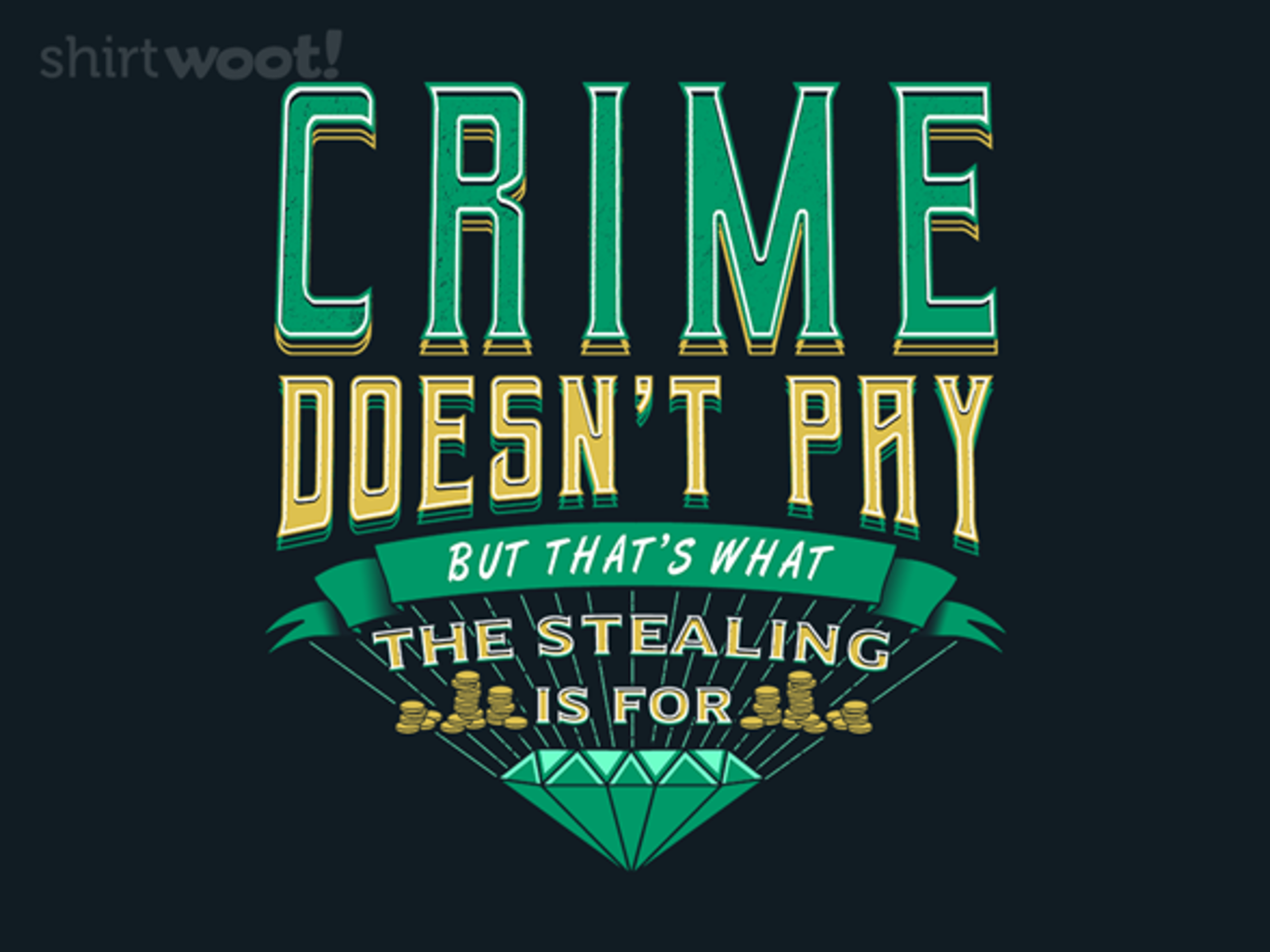 Woot!: Crime Pays