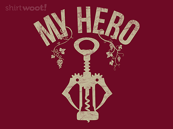 Woot!: Wine is my Hero