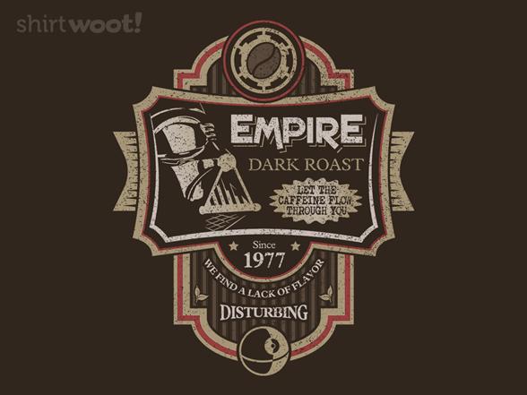 Woot!: Empire Dark Roast
