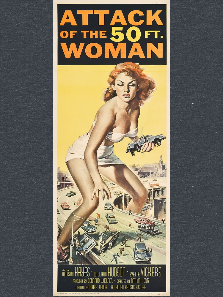 RedBubble: Attack Of The 50 Foot (ft.) Woman - Vintage Poster, Retro Design