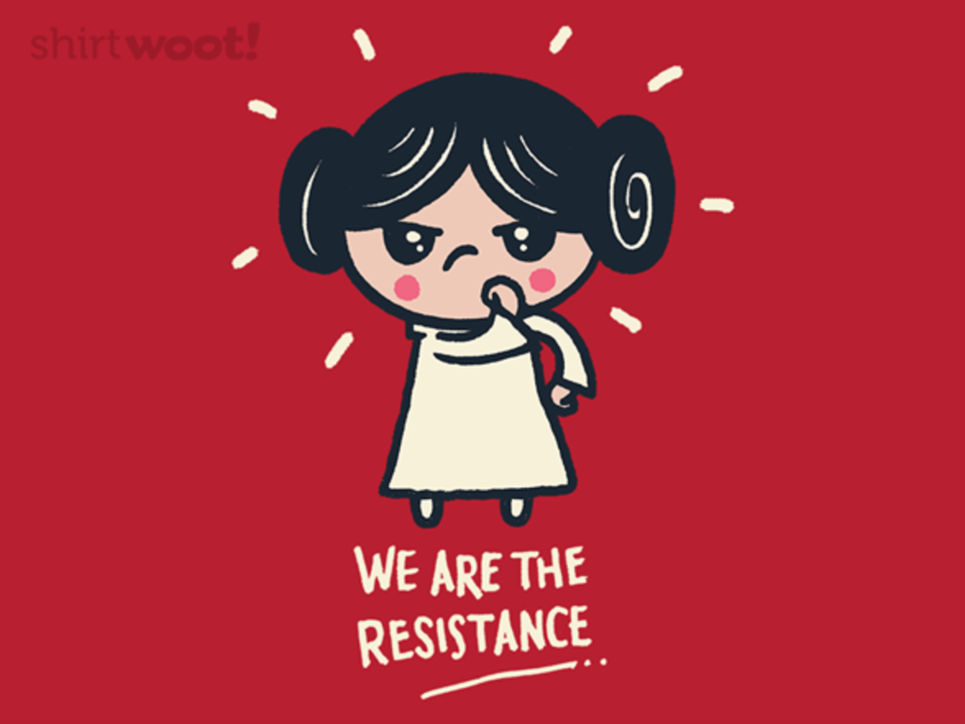 Woot!: We Are the Resistance