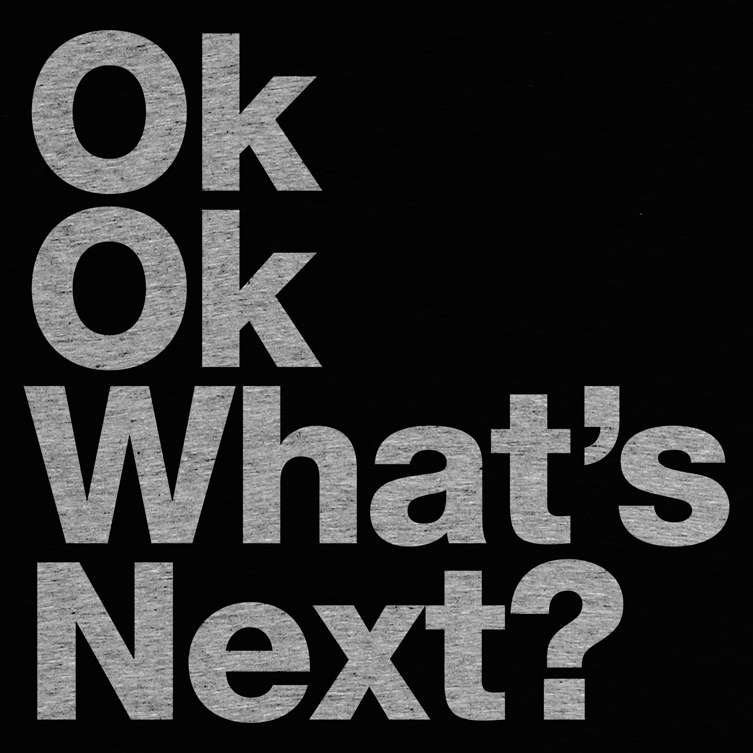 Cotton Bureau: Ok. Ok. What's Next?