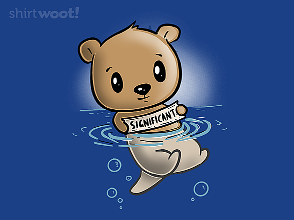 Woot!: My Significant Otter