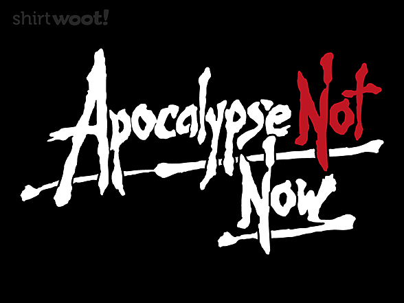 Woot!: Apocalypse Not Now