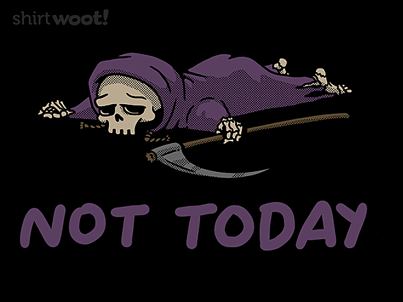 Woot!: Not Today, Reaper