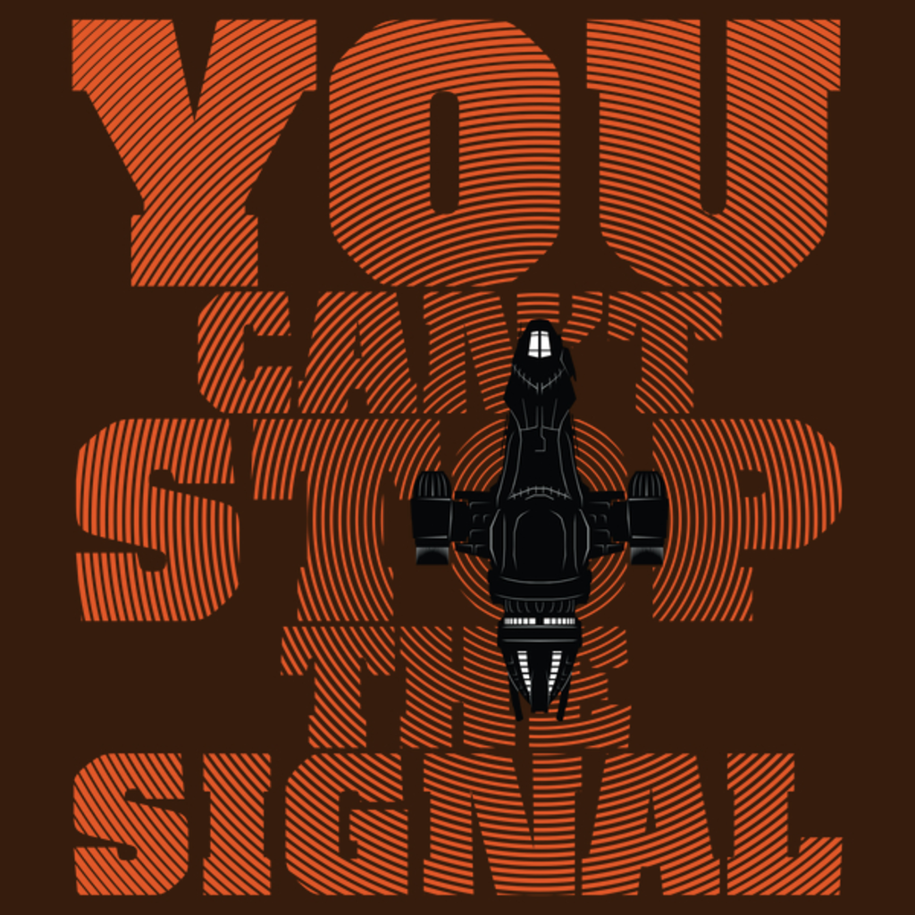 NeatoShop: You Can't Stop the Signal - Orange Edition