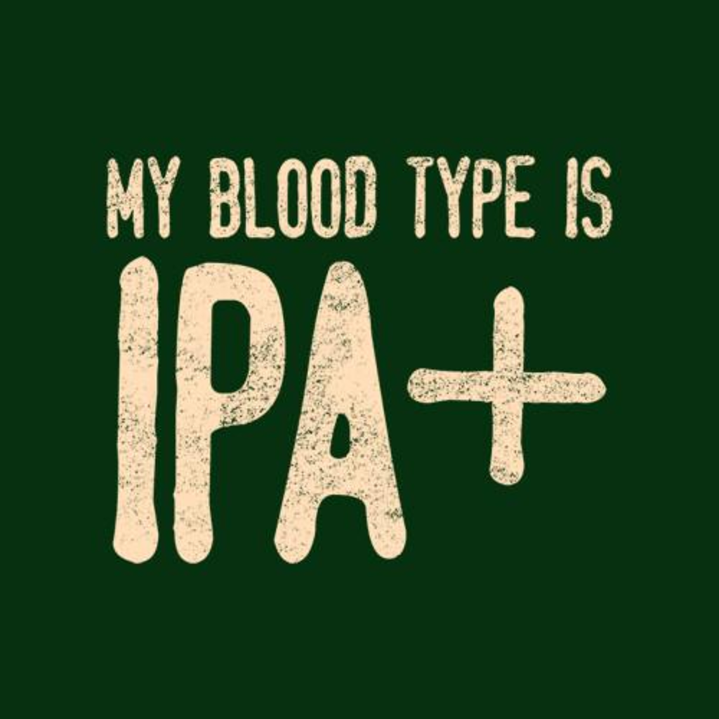 Five Finger Tees: My Blood Type Is IPA+ T-Shirt