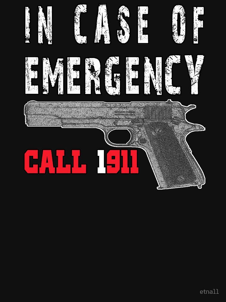 RedBubble: IN CASE OF EMERGENCY CALL 1911