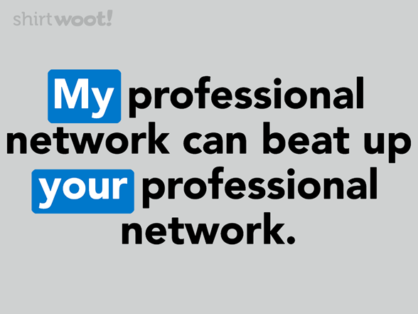 Woot!: My Professional Network
