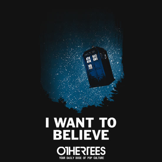 OtherTees: I want to believe