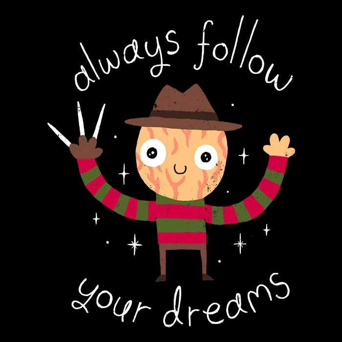 Once Upon a Tee: Always Follow Your Dreams