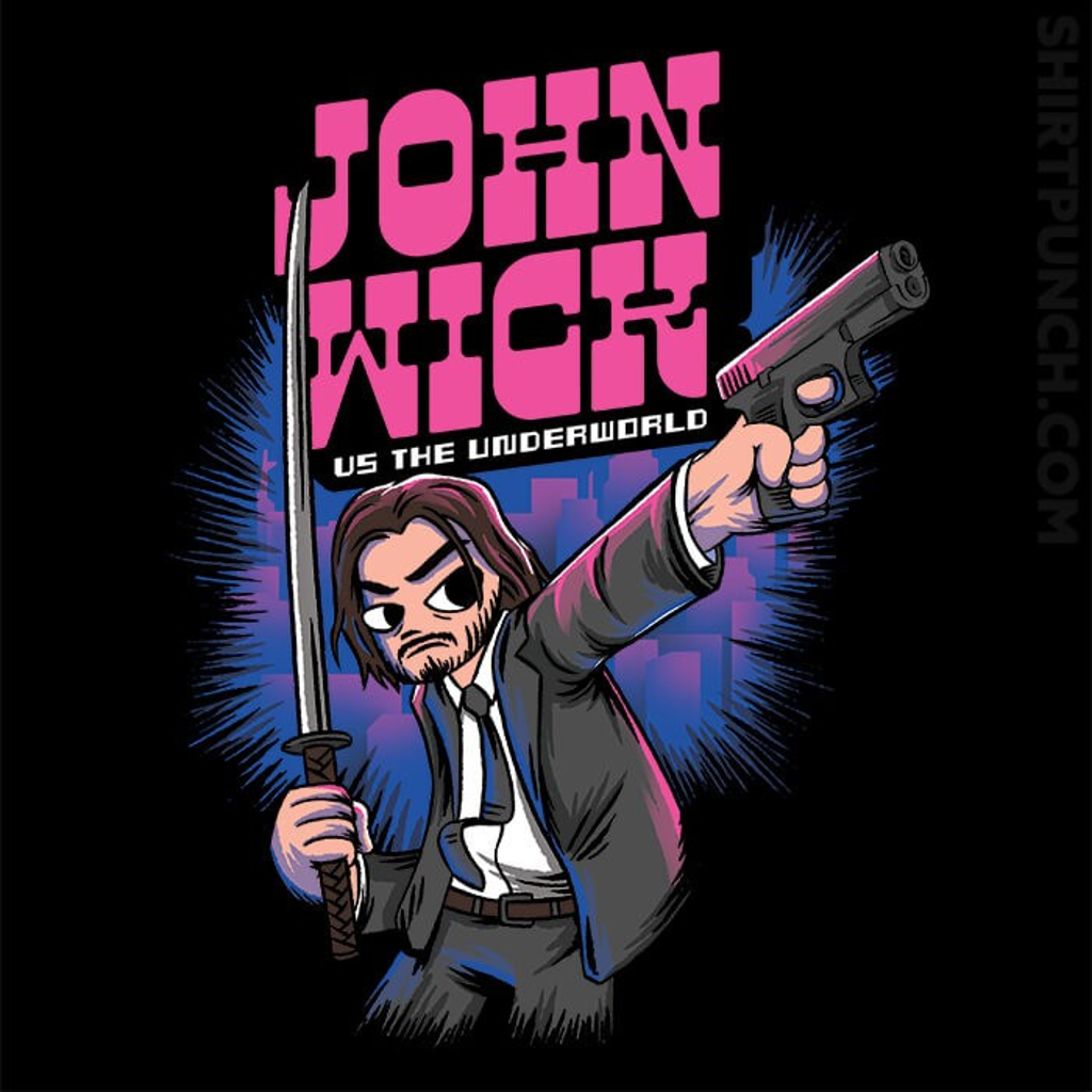 ShirtPunch: John Wick VS The Underworld