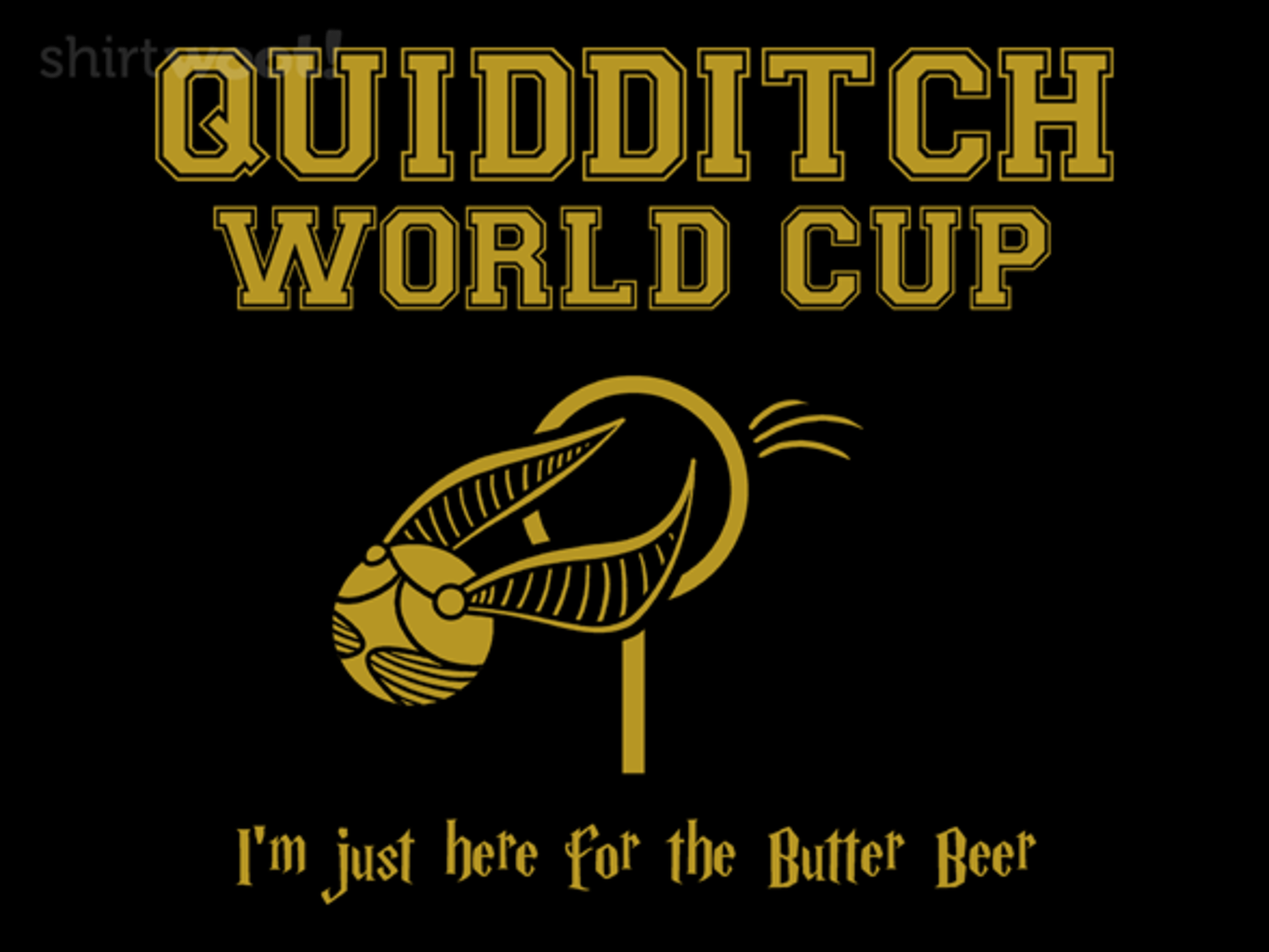 Woot!: Here for the Butter Beer