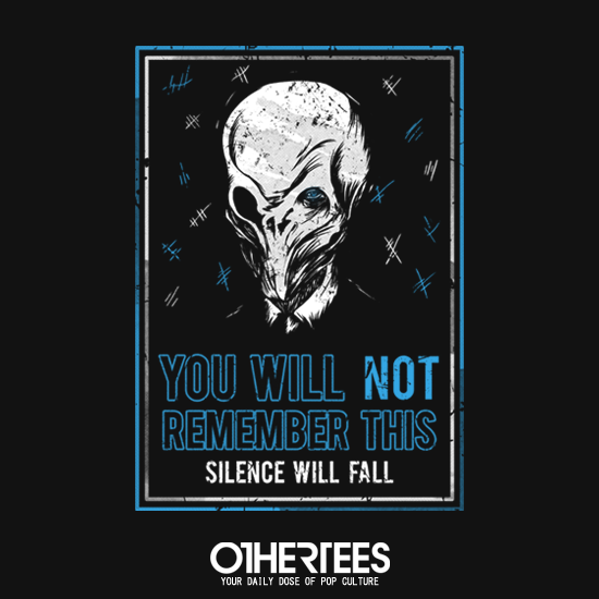 OtherTees: You will not remember this