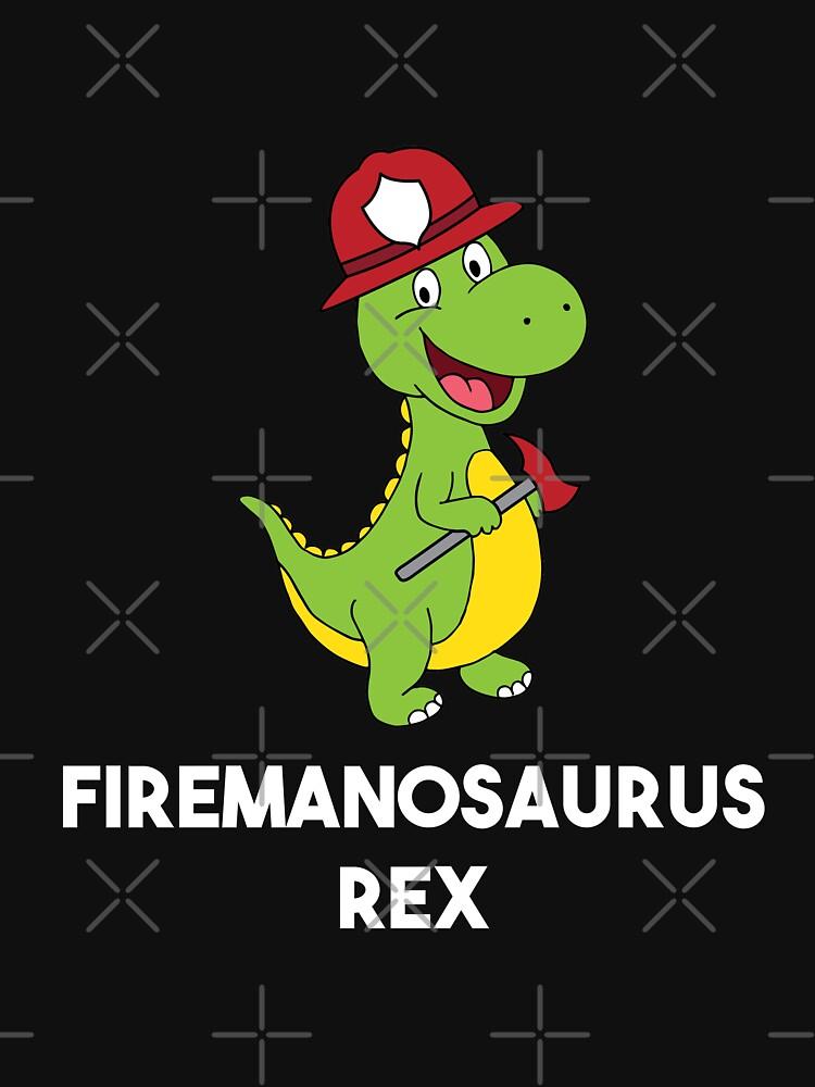 RedBubble: Firemanosaurus Rex