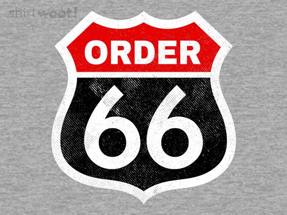 Woot!: Order 66