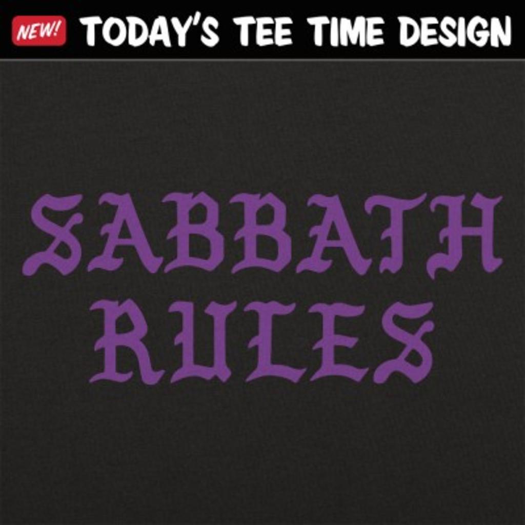 6 Dollar Shirts: Sabbath Rules