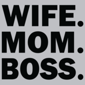 Textual Tees: Wife Mom Boss