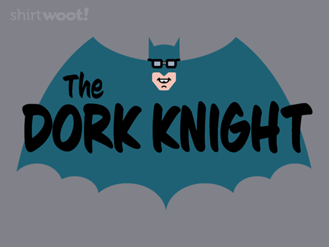Woot!: The Dork Knight