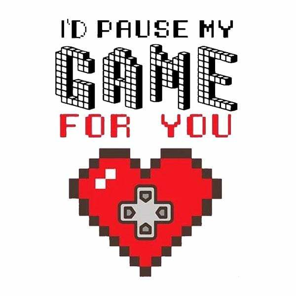 BustedTees: I'd Pause My Game For You Mug