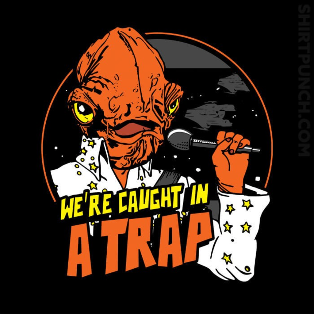 ShirtPunch: Caught In A Trap
