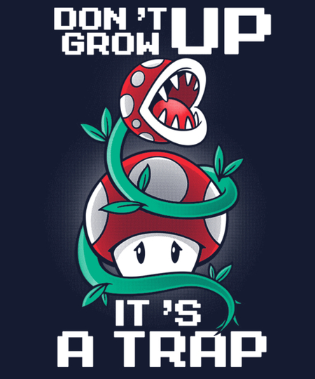 Qwertee: Don't grow up