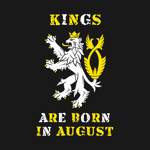 TeePublic: Kings Are Born In August