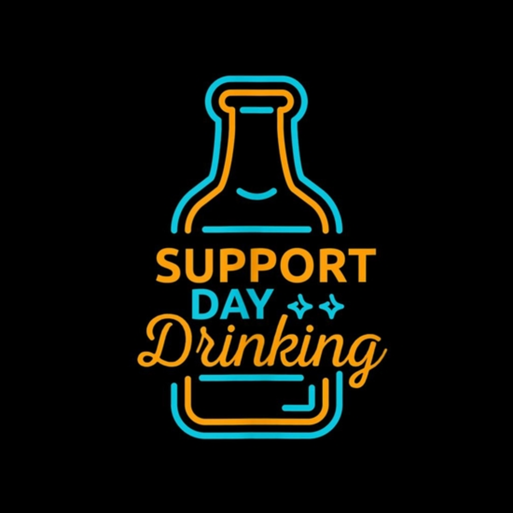 BustedTees: Funny Support Day Drinking