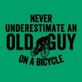 BustedTees: Never Underestimate An old Guy On A Bicycle