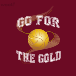 Woot!: Go for the Gold