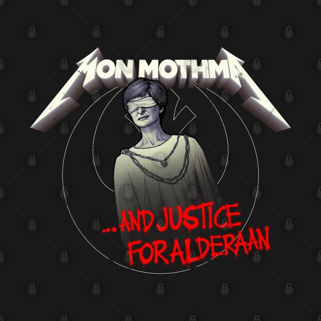 TeePublic: ...And Justice For Alderaan