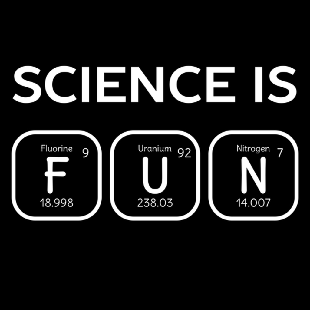 NeatoShop: Never knew Science Is Fun
