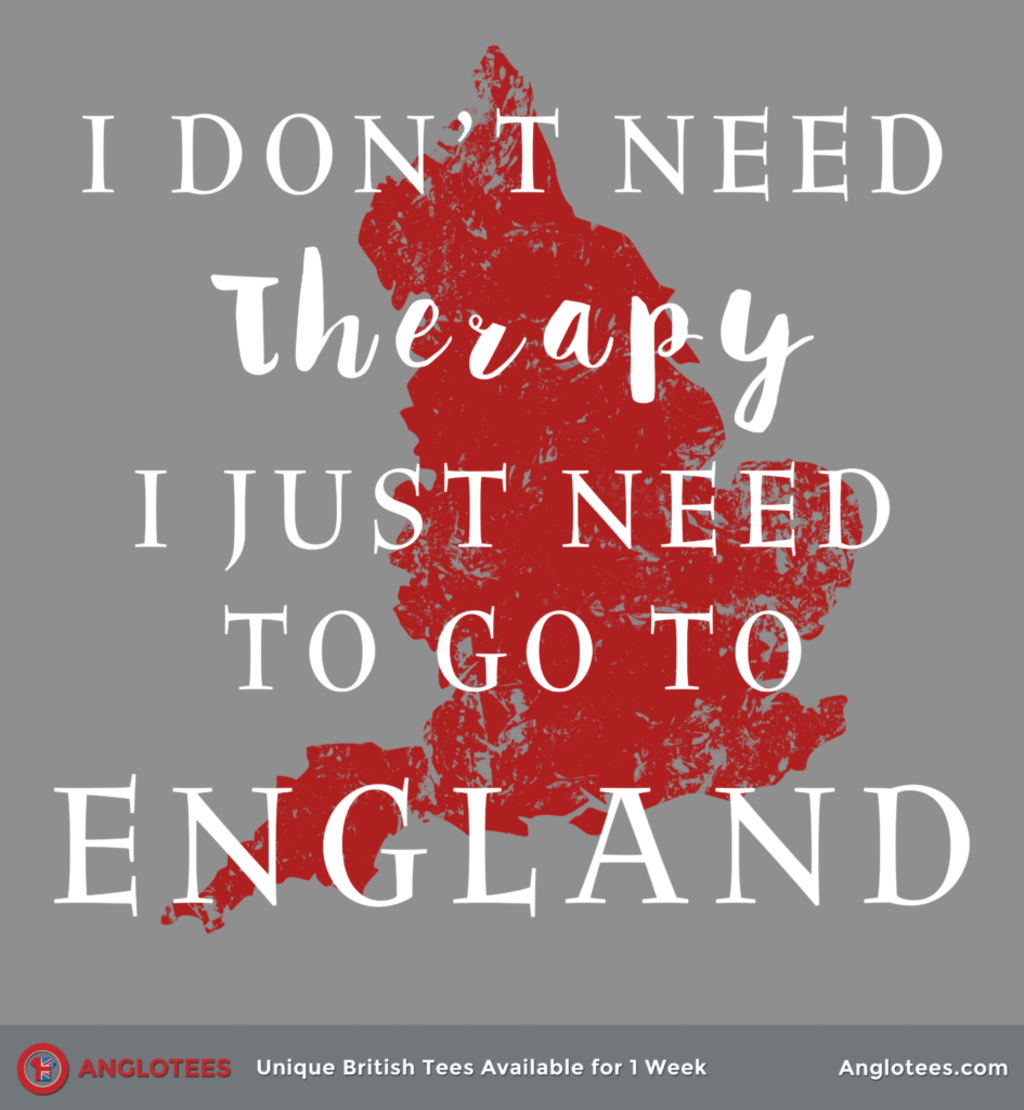 Anglotees: I Just Need England