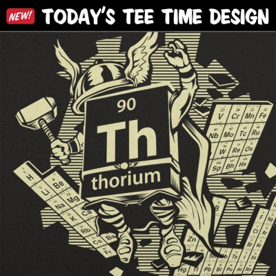 6 Dollar Shirts: Mighty Thorium