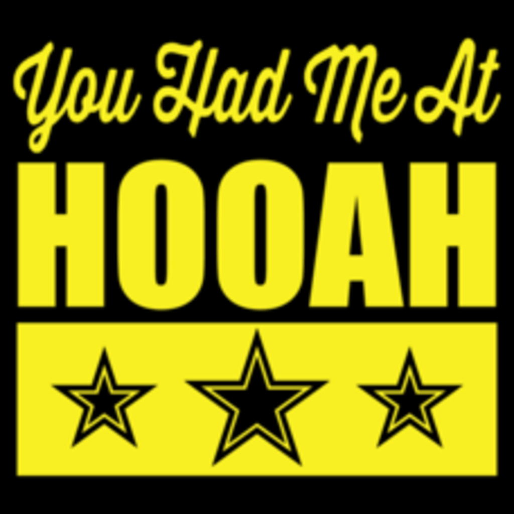Textual Tees: You Had Me At Hooah